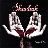 To the One - Shachah