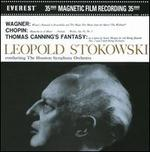 Leopold Stokowski conducts Wagner, Chopin & Thomas Canning