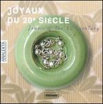 Joyaux du 20e siFcle (Jewels of the 20th Century)