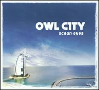 Ocean Eyes - Owl City