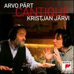 Arvo PSrt: Cantique