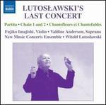 Lutoslawski's Last Concert
