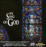We Sing of God / Various