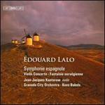 +douard Lalo: Symphonie espagnole; Violin Concerto; Fantaisie norvTgienne