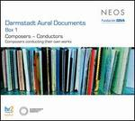 Darmstadt Aural Documents Box 1: Composers - Conductors