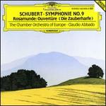 Schubert: Symphony No. 9; Rosamunde Overture - Chamber Orchestra of Europe (chamber ensemble); Claudio Abbado (conductor)