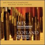 Ives/Brant: A Concord Symphony; Copland: Organ Symphony