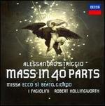 Alessandro Striggio: Mass in 40 Parts