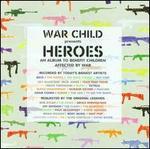 War Child Presents Heroes, Vol. 1