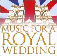 Music for a Royal Wedding [Warner] - Camille Maurane (baritone); Capricorn; Helen Watts (alto); I Fagiolini; Il Giardino Armonico; Jorgen Ernst Hansen (organ);...