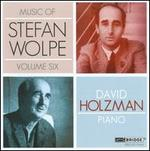 Music of Stefan Wolpe, Vol. 6