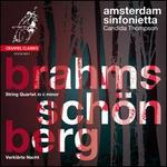 Brahms: String Quartet in C minor; Schoenberg: VerklSrte Nacht