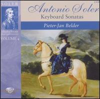 Antonio Soler: Keyboard Sonatas, Vol. 4 - Pieter-Jan Belder (fortepiano)