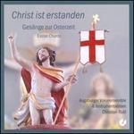 Christ Ist Erstanden: GesSnge zur Osterzeit