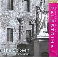 Palestrina, Vol. 1 - The Sixteen; Harry Christophers (conductor)