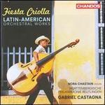 Fiesta Criolla: Latin American Orchestral Works