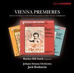 The Strauss Family & Their Viennese Contemporaries: Vienna Premieres