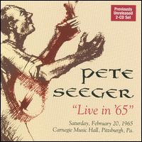 Live in 65 - Pete Seeger