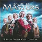 Rise of the Masters: Supreme Classical Masterpieces