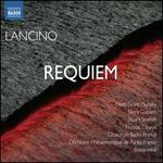 Lancino: Requiem (Requiem Sur Un Livret Original De Pascal Quignard) (Naxos: 8572771)