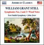 William Grant Still: Symphonies Nos. 2 and 3; Wood Notes
