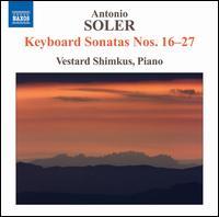 Antonio Soler: Keyboard Sonatas Nos. 16-27 - Vestard Shimkus (piano)