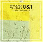 Bruckner: Symphonies Nos. 0 & 1