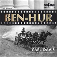 Ben Hur - Royal Liverpool Philharmonic Orchestra; Carl Davis (conductor)