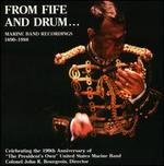 From Fife and Drum: Marine Band Recordings 1890-1988