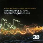 Centrediscs: 30 Years