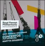 Maes, Rosseau, Meulemans: Concertos for Orchestra