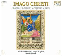 Imago Christi (Images of Christ) - Schola Cantorum Karolus Magnus (choir, chorus)
