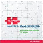 Bach: Nouveaux Brandebourgeois