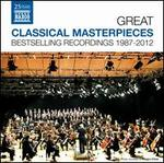 Great Classical Masterpieces: Bestselling Recordings 1987-2012