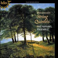 Mendelssohn: String Quintets - Raphael Ensemble