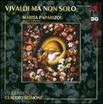 Vivaldi ma non solo - Marita Paparizou (mezzo-soprano); I Solisti Veneti; Claudio Scimone (conductor)