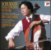 Schumann: Cello Concerto; Fantasiest�cke; Adagio & Allegro; 5 St�cke im Volkston - Emanuel Ax (piano); Yo-Yo Ma (cello); Bavarian Radio Symphony Orchestra; Colin Davis (conductor)