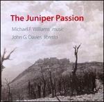 Michael F. Williams: The Juniper Passion