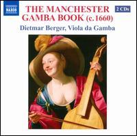 The Manchester Gamba Book - Dietmar Berger (viola da gamba)