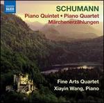 Schumann: Piano Quintet; Piano Quartet; MSrchenerzShlungen
