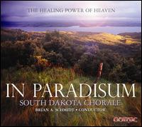 In Paradisum: The Healing Power of Heaven - Amber Wellborn (soprano); Brandon Hendrickson (baritone); Elizabeth Johnson Knight (mezzo-soprano);...