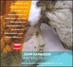 John Harbison: Winter's Tale