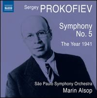 Prokofiev: Symphony No. 5; The Year 1941 - Orquestra Sinf�nica do Estado de S�o Paulo - OSESP; Marin Alsop (conductor)