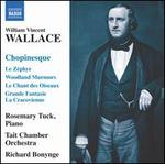 William Vincent Wallace: Chopinesque