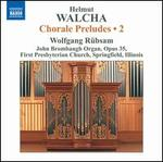 Helmut Walcha: Chorale Preludes, Vol. 2