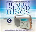 Desert Island Discs: 40 Classical Castaway Favourites