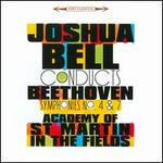Joshua Bell Conducts Beethoven Symphonies Nos. 4 & 7