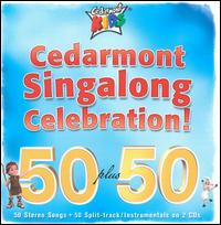 Cedarmont Singalong Celebration! 50 Plus 50 - Cedarmont Kids