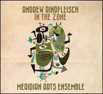 Andrew Rindfleisch: In the Zone