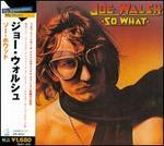 So What - Joe Walsh